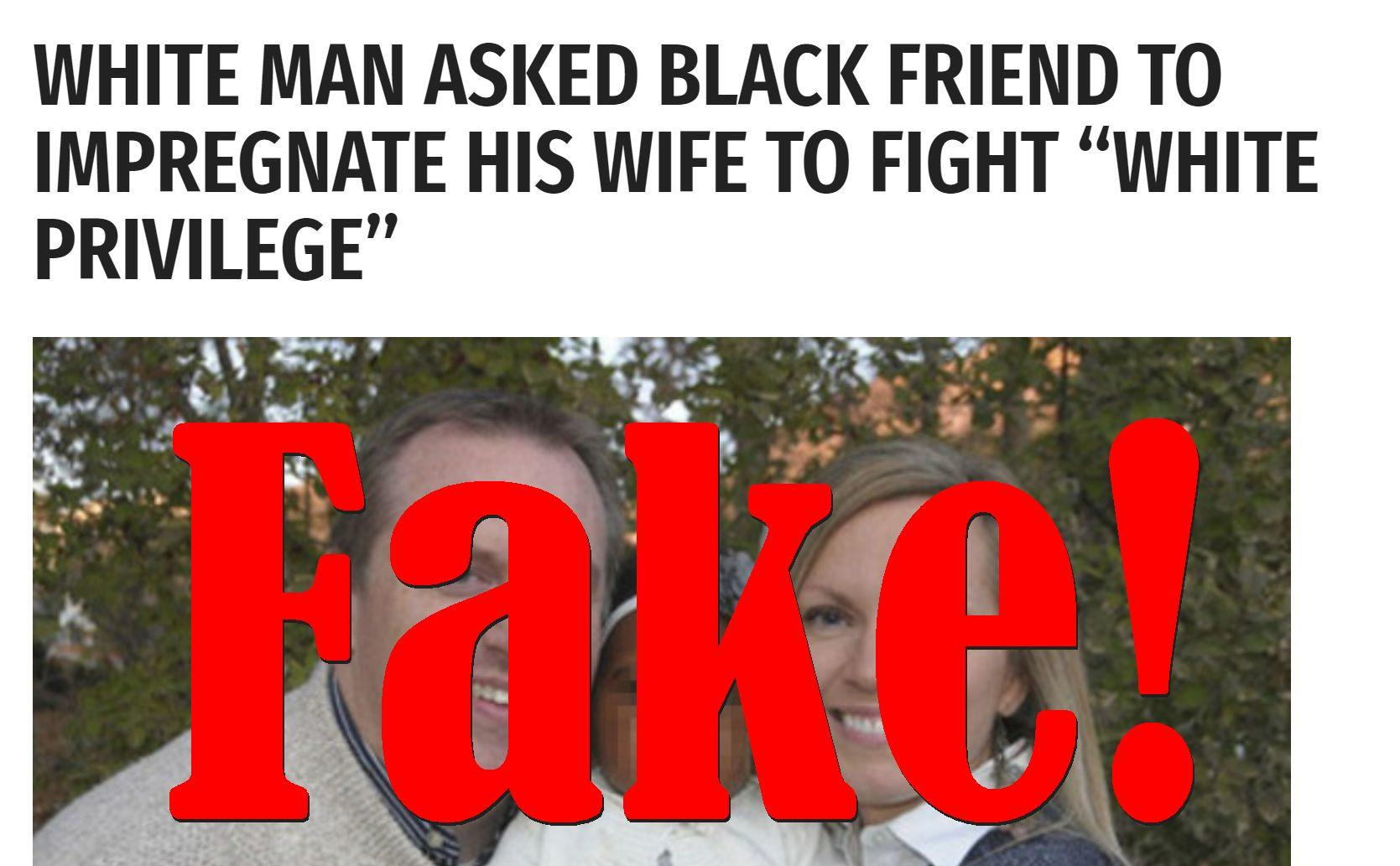 Fake News: White Man Did NOT Ask Black Friend To Impregnate His Wife To Fight White Privilege